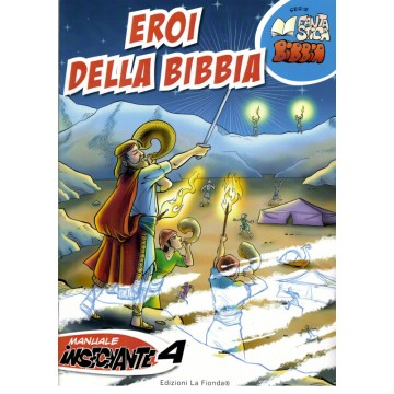 4- Eroi della Bibbia - Quarto manuale insegnante