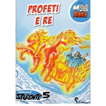 5- Profeti e re - Quinto manuale studente